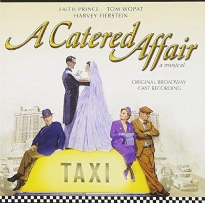 A Catered Affair [Original Broadway Cast Recording]