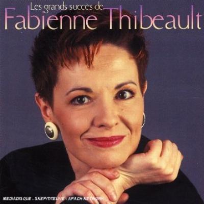 Les Grands Succes de Fabienne Thibeault