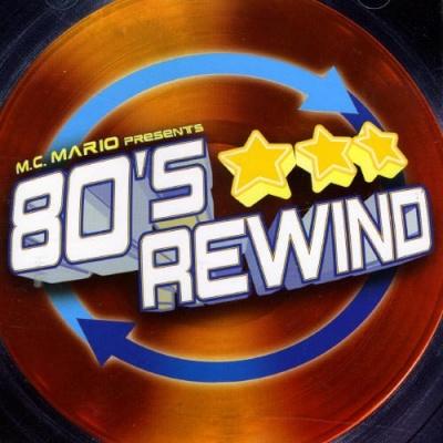 MC Mario Presents: 80's Rewind