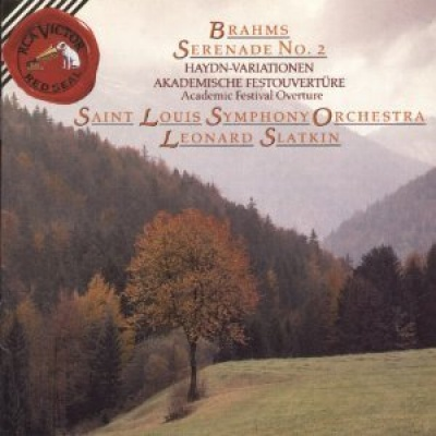Brahms: Serenade No. 2; Variations on a Theme; Academic Festival Overture