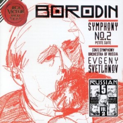 Alexander Borodin: Symphony No. 2 in B Minor; Petite Suite