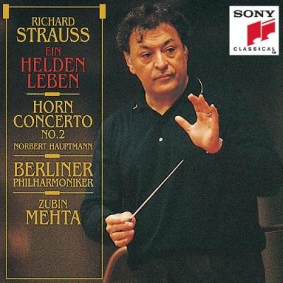 Richard Strauss: Ein Helden Leben; Horn Concerto No. 2