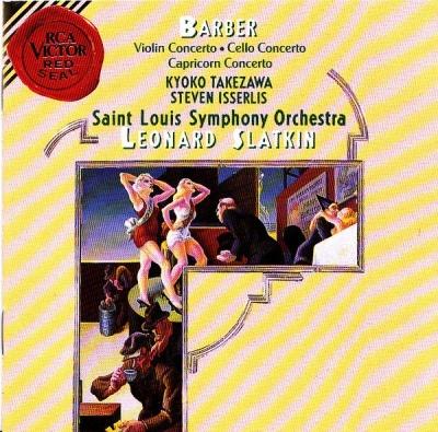 Barber: Violin Concerto; Cello Concerto; Capricorn Concerto
