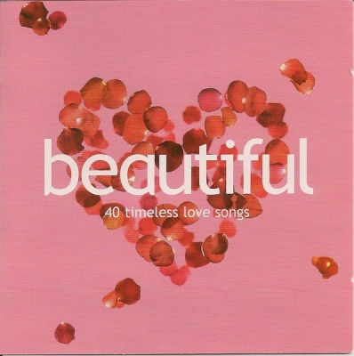Beautiful: 40 Timeless Love Songs [BMG International]