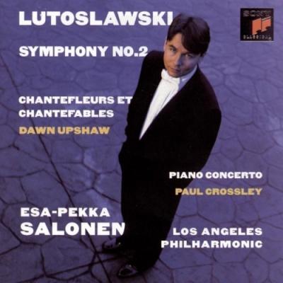 Lutoslawski: Symphony No. 2; Chantefleurs et Chantefables; Piano Concerto