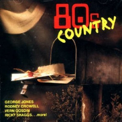 80s Country [1998 Sony Special Products]