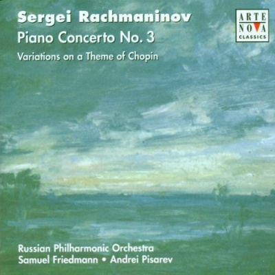 Sergei Rachmaninov: Piano Concerto No. 3; Variations on a Theme of Chopin