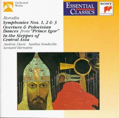Essential Classics: Borodin - Symphonies Nos.1-3; Overture and Polovtsian Dances