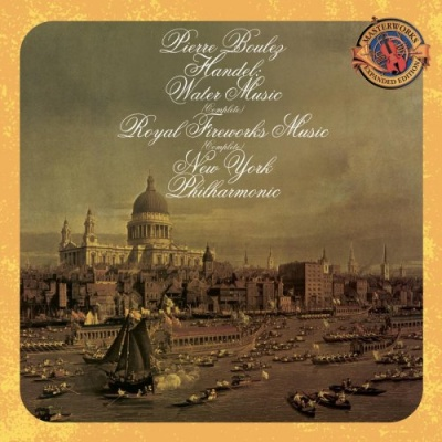 Handel: Water Music (Complete); Music for the Royal Fireworks (Complete)