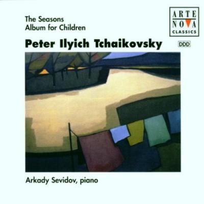 Tchaikovsky: The Seasons; Album for Children