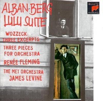 Alban Berg: Lulu Suite; Wozzeck, Three Excerpts