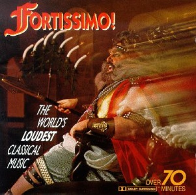 Fortissimo!: The World's Loudest Classical Music