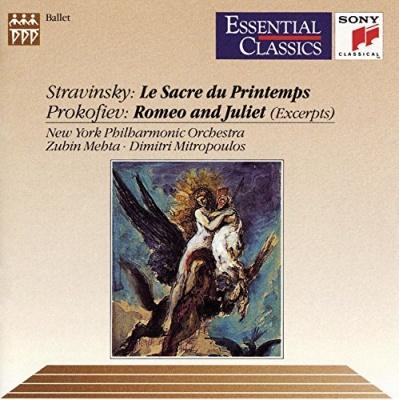 Stravinsky: Le Sacre du Printemps; Prokofiev: Romeo & Juliet [Excerpts]