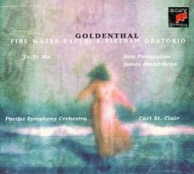 Goldenthal: Fire Water Paper - A Vietnam Oratorio