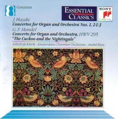 J. Haydn: Concertos for Organ and Orchestra Nos. 1, 2 & 3; G.F. Handel: Concerto for Organ