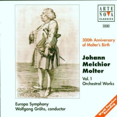 Johann Melchior Molter: Vol.1