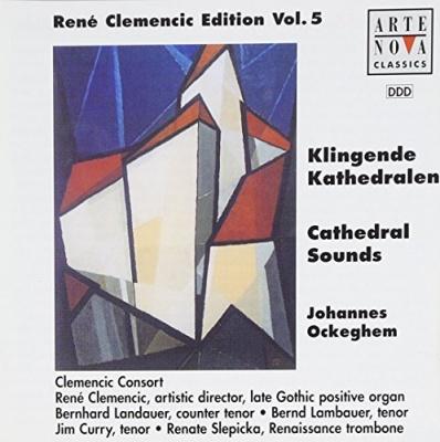 Cathedral Sounds: Johannes Ockeghem