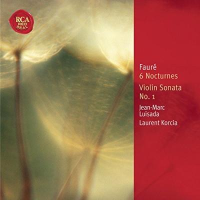 Fauré: 6 Nocturnes; Violin Sonata No. 1