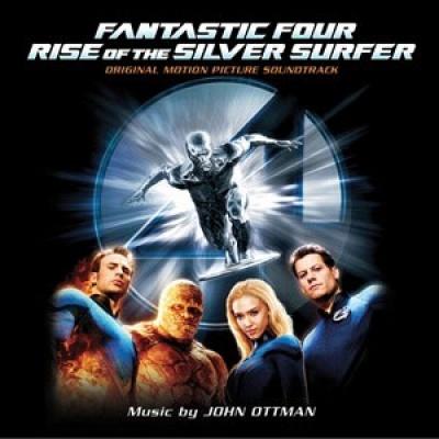 Fantastic Four: Rise of the Silver Surfer [Original Motion Picture Soundtrack]