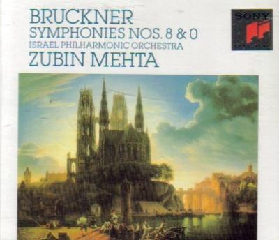 """Bruckner: Symphonies Nos. 8 & 0 """"Die Nullte"""""""