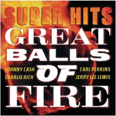 Super Hits: Great Balls of Fire