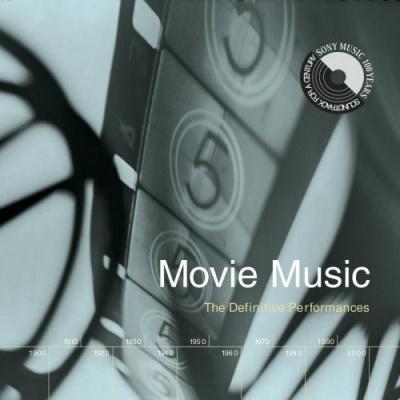 Movie Music: The Definitive Performances