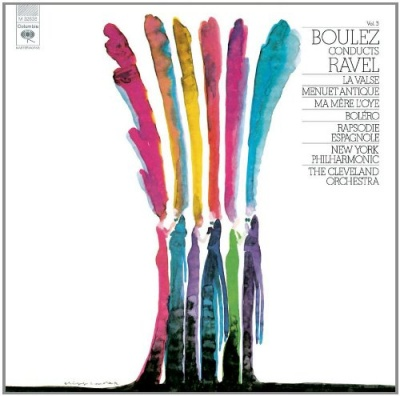 Boulez Conducts Ravel, Vol. 3