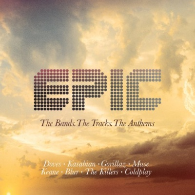 Epic: Bands Tracks & Anthems