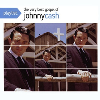 Playlist: The Very Best Gospel of Johnny Cash