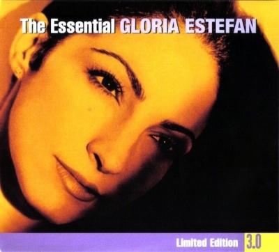 The Essential Gloria Estefan 3.0