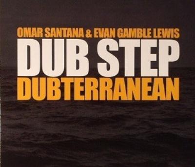 Dub Step: Dubterranean