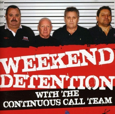 Weekend Detention with the Continious Call Team