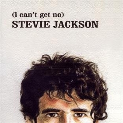 (I Can't Get No) Stevie Jackson