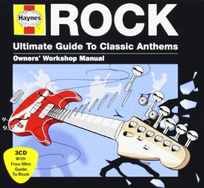 Haynes Ultimate Guide to Classic Anthems: Rock