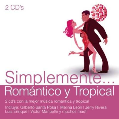 Simplemente: Romántico y Tropical