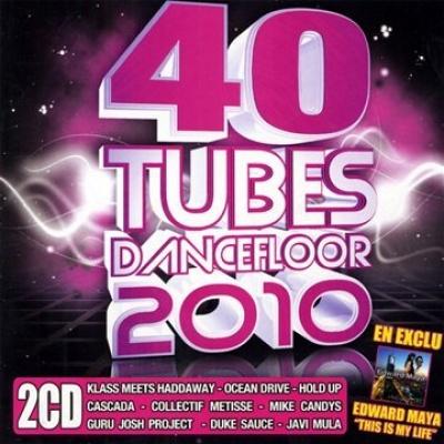 40 Tubes Dancefloor 2010