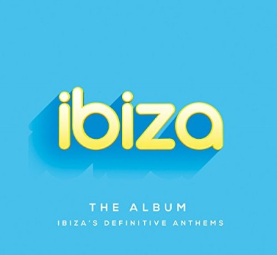 Ibiza: The Album – Ibiza's Definitive Anthems