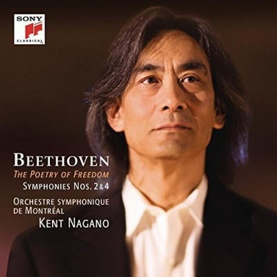 Beethoven: The Poetry of Freedom - Symphonies Nos. 2 & 4