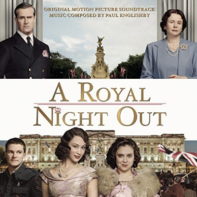 A Royal Night Out [Original Motion Picture Soundtrack]