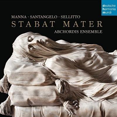 Stabat Mater: Manna, Santangelo, Sellitto