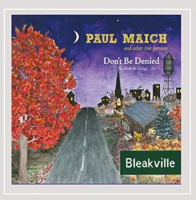 Don't Be Denied: The Bleakville Trilogy, Pt. I