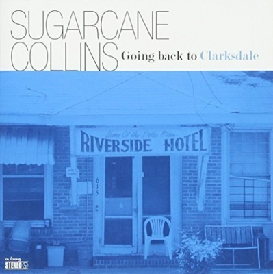Going Back to Clarksdale