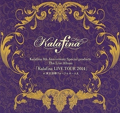 Kalafina 8Th Anniversary Special Products the Live