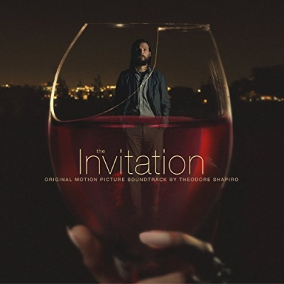 The Invitation [Original Motion Picture Soundtrack]
