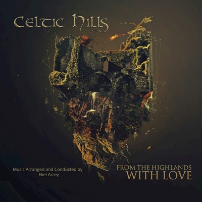 Celtic Hills: From the Highlands With Love