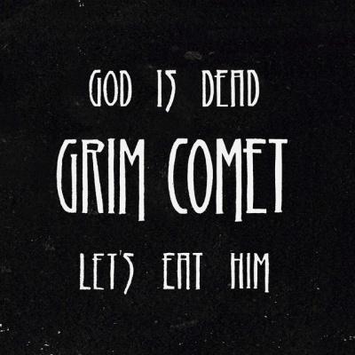God Is Dead, Let's Eat Him