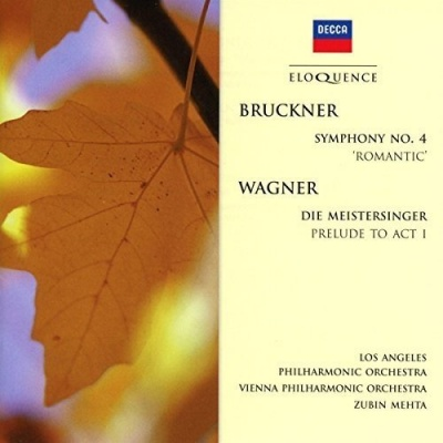 Bruckner: Symphony No. 4 'Romantic'; Wagner: Die Meistersinger Prelude to Act 1