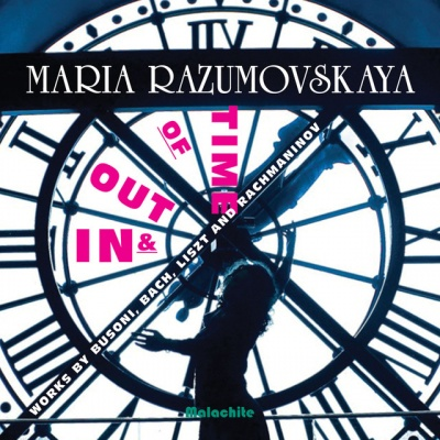 In & Out of Time Works by Busoni, Bach, Liszt and Rachmaninov