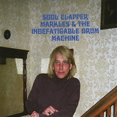 Soul Clapper Markles and the Indefatigable Drum Machine