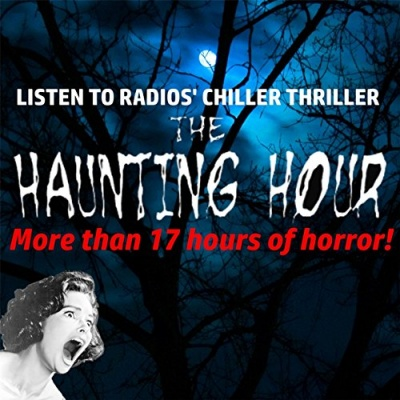 The Haunting Hour: More Than 17 Hours of Horror!